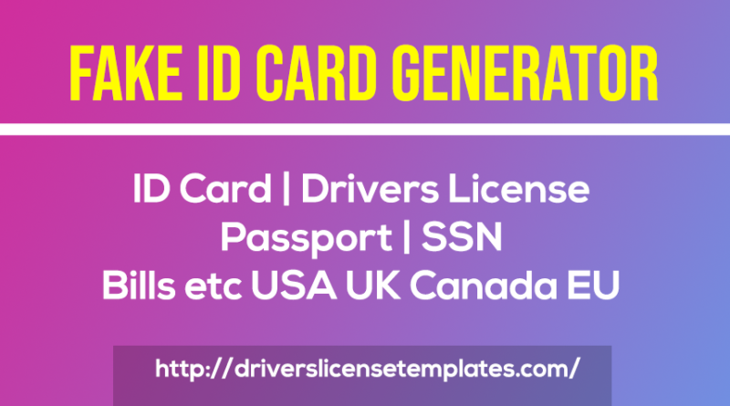 fake id card maker generator online free templates psd photoshop drivers license id card ssn passport fake dl